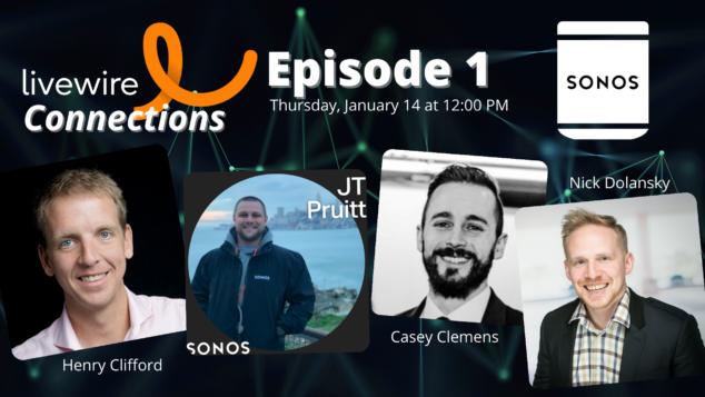 Livewire Connections Episode 1: Sonos